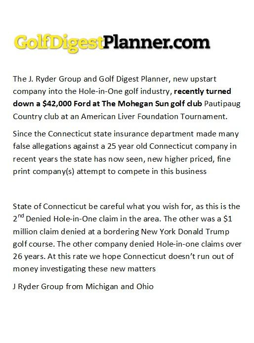 J Ryder Group Hole in One Insurance case connecticut Insurance commissioner Anthony Caporale Richard Blumenthal Bumblefucking Attorney General Golf Digest Business CT Golfer Mohegan Sun Golf Course