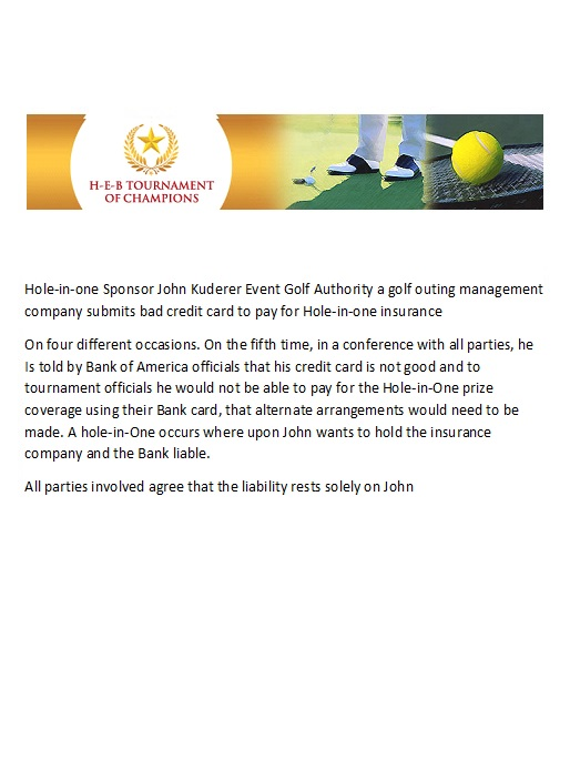 Hole in One Insurance Fraud John Kuderer Texas does Not purchase Insurance bad credit card golf