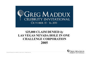 Nevada Hole in One Challenge Greg Maddox Outing improper set up golf hole tournament.jpg